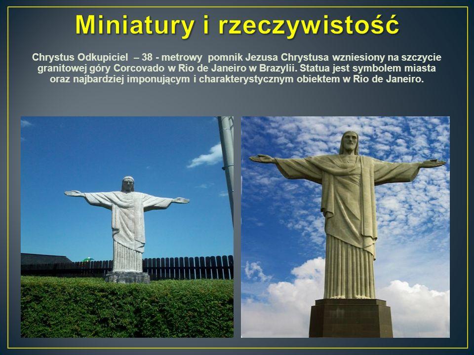 Chrystus Odkupiciel – 38 - metrowy pomnik Jezusa Chrystusa wzniesiony na szczycie granitowej góry Corcovado w Rio de Janeiro w Brazylii. Statua jest s