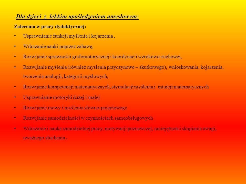 Cele ogólne Korygowanie, usprawnianie i kompensowanie zaburzonych funkcji. Rozwijanie umiejętności poznawczych, potrzebnych do należytej orientacji w