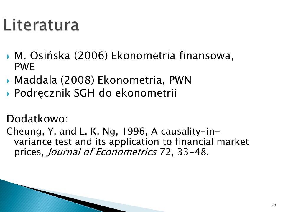 42 Literatura M. Osińska (2006) Ekonometria finansowa, PWE Maddala (2008) Ekonometria, PWN Podręcznik SGH do ekonometrii Dodatkowo: Cheung, Y. and L.