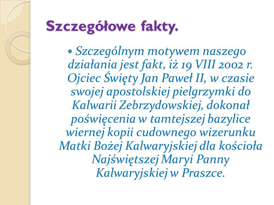 Kolejnym szczególnym faktem, stanowiącym realizację papieskiego testamentu, była uroczystość konsekracji kościoła Najświętszej Maryi Panny Kalwaryjskiej na Makowym Wzgórzu 15 IX 2002 r.