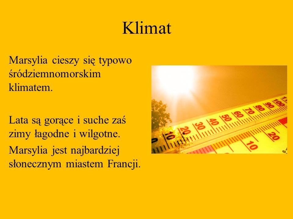 Klimat Marsylia cieszy się typowo śródziemnomorskim klimatem. Lata są gorące i suche zaś zimy łagodne i wilgotne. Marsylia jest najbardziej słonecznym