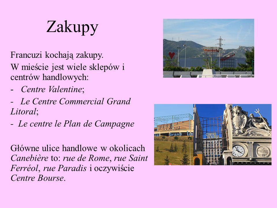 Zakupy Francuzi kochają zakupy. W mieście jest wiele sklepów i centrów handlowych: -Centre Valentine; - Le Centre Commercial Grand Litoral; - Le centr