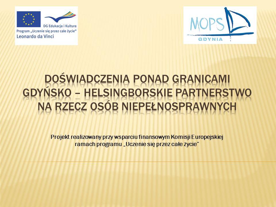 Projekt realizowany przy wsparciu finansowym Komisji Europejskiej ramach programu Uczenie się przez całe życie