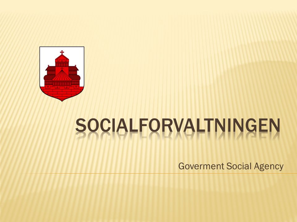 Goverment Social Agency