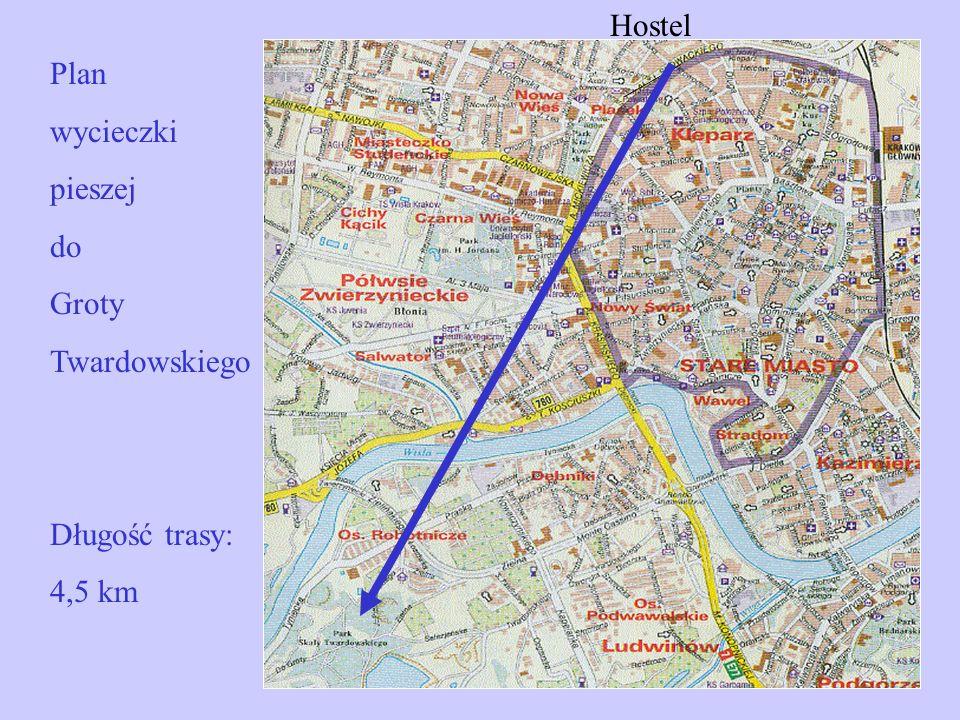 Plan wycieczki pieszej do Groty Twardowskiego Długość trasy: 4,5 km Hostel