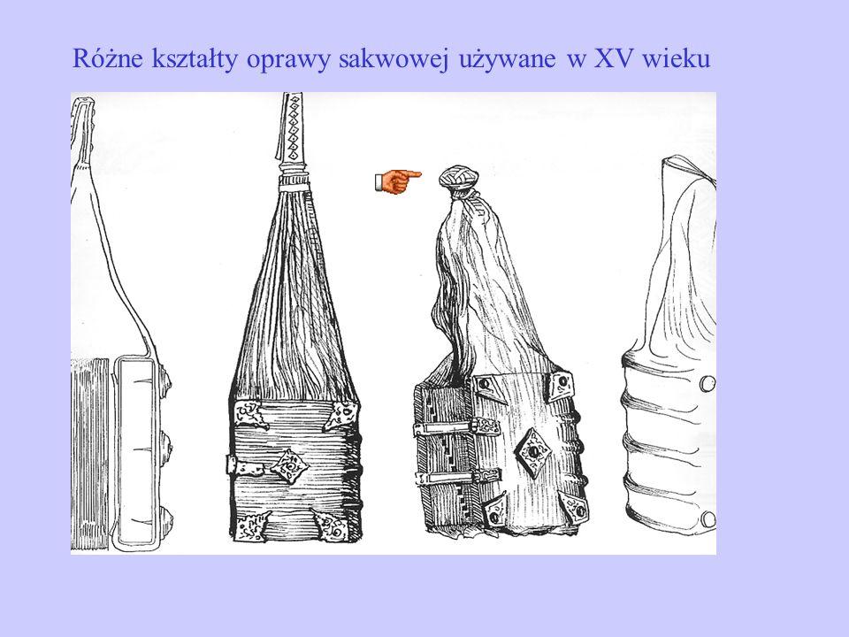Różne kształty oprawy sakwowej używane w XV wieku