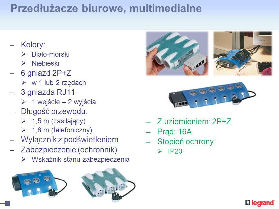 Przedłużacze biurowe, multimedialne –Kolory: Biało-morski Niebieski –6 gniazd 2P+Z w 1 lub 2 rzędach –3 gniazda RJ11 1 wejście – 2 wyjścia –Długość pr