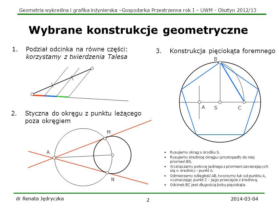 Geometria wykreślna i grafika inżynierska –Gospodarka Przestrzenna rok I – UWM - Olsztyn 2012/13 2014-03-04 dr Renata Jędryczka 3 Rzut punktu Dane: rzutnia kierunek rzutowania k j A(2) k A B(-1,5) B C=C(0) Cecha punktu - odległość punktu od rzutni poprzedzona znakiem + lub-.