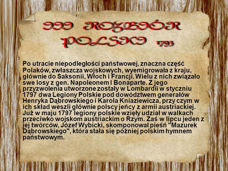 Po utracie niepodległości państwowej, znaczna część Polaków, zwłaszcza wojskowych, wyemigrowała z kraju, głównie do Saksonii, Włoch i Francji. Wielu z