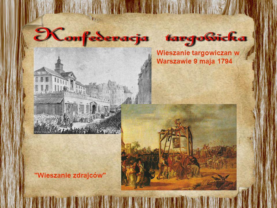 Wieszanie targowiczan w Warszawie 9 maja 1794 Wieszanie zdrajców