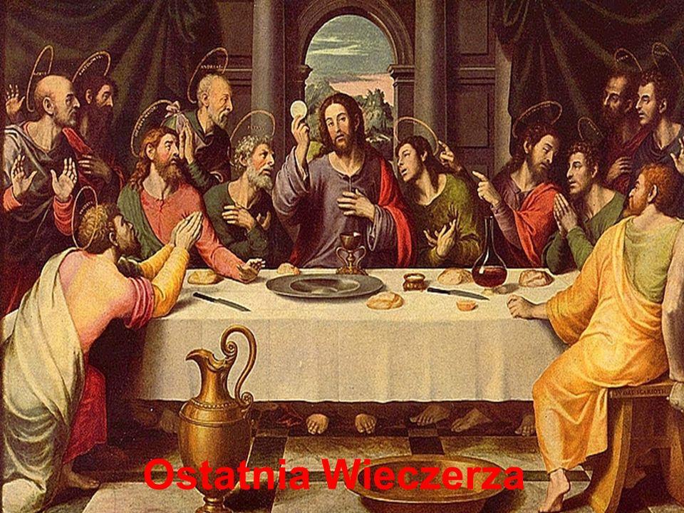 FORMACJA UCZNIÓW JEZUSA Ostatnia Wieczerza