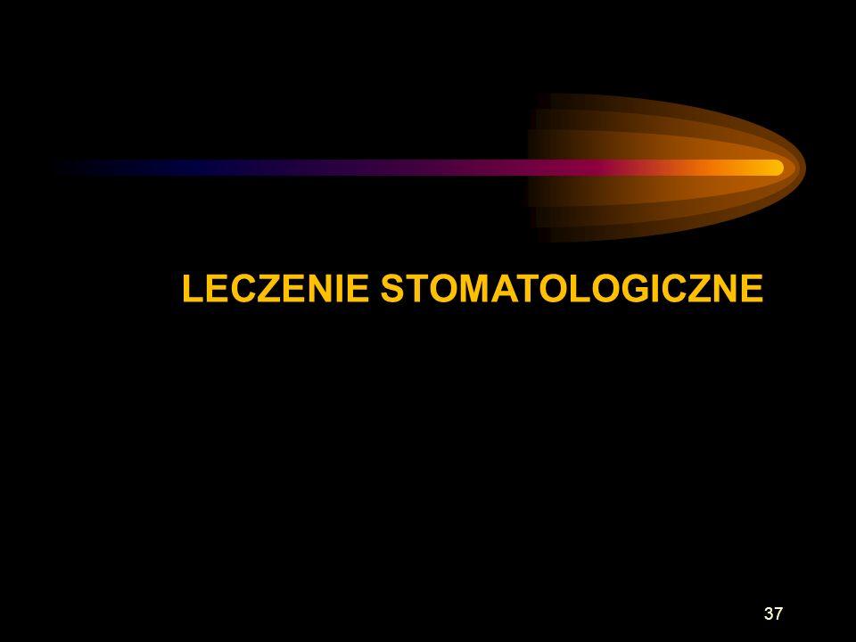 LECZENIE STOMATOLOGICZNE 37