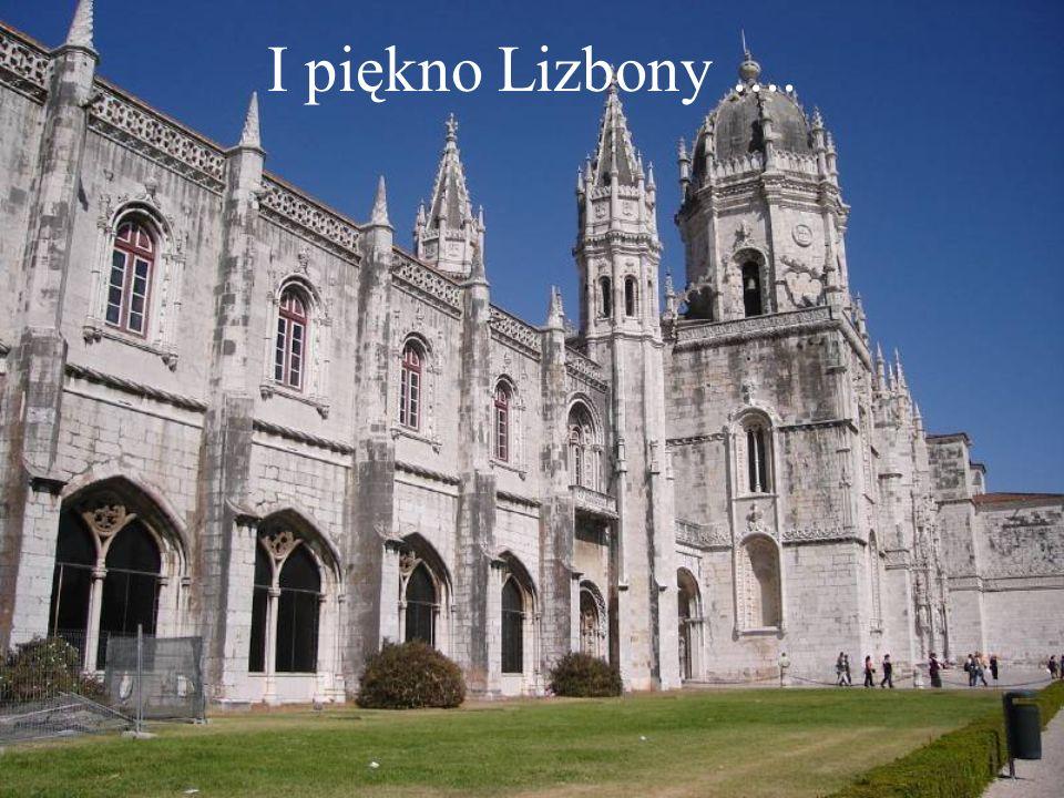 I piękno Lizbony....