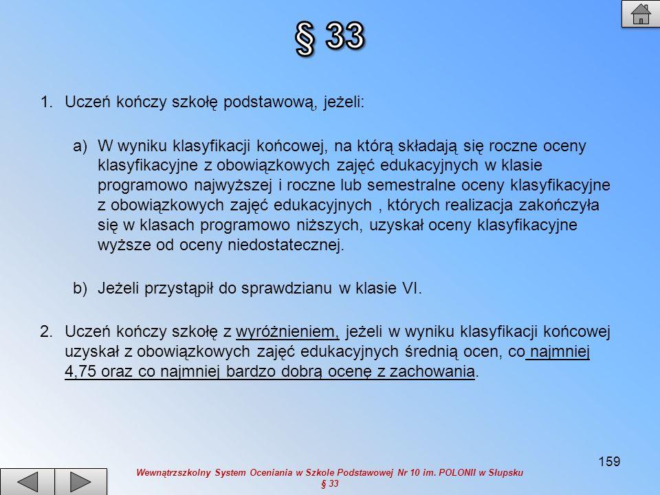 160 Postanowienia końcowe § 34 i § 35
