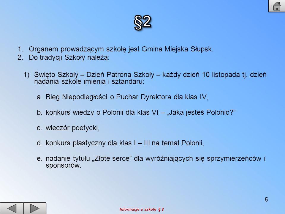 2)Ślubowanie klas I.3)Otrzęsiny klas IV.