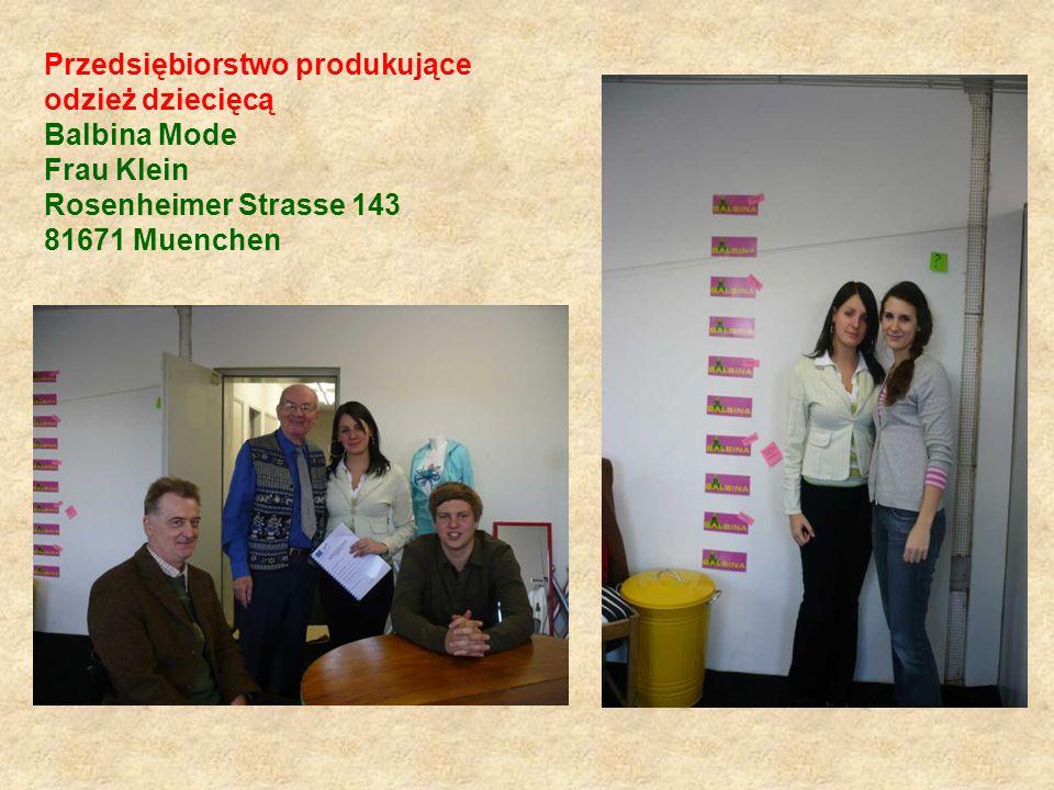 Przedsiębiorstwo produkujące odzież dziecięcą Balbina Mode Frau Klein Rosenheimer Strasse 143 81671 Muenchen