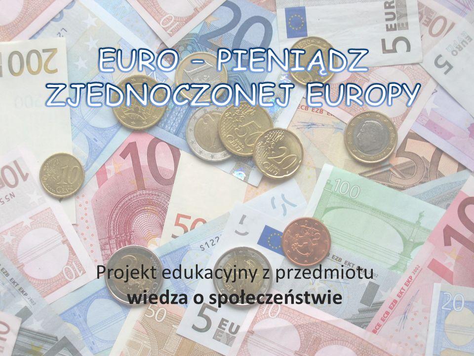 Euro – pieniądz Euro jest prawnym środkiem płatniczym w 17 państwach tworzących strefę euro w Unii Europejskiej – obejmującym około 332 mln Europejczyków.