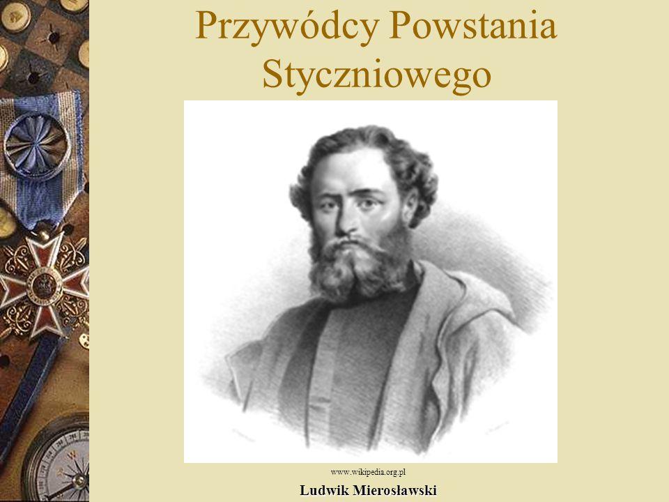 Powstanie Styczniowe (1863-1864) Polski zryw narodowy przeciwko rosyjskiemu zaborcy. Powstanie wybuchło 22 stycznia 1863 r. Trwało do późnej jesieni 1