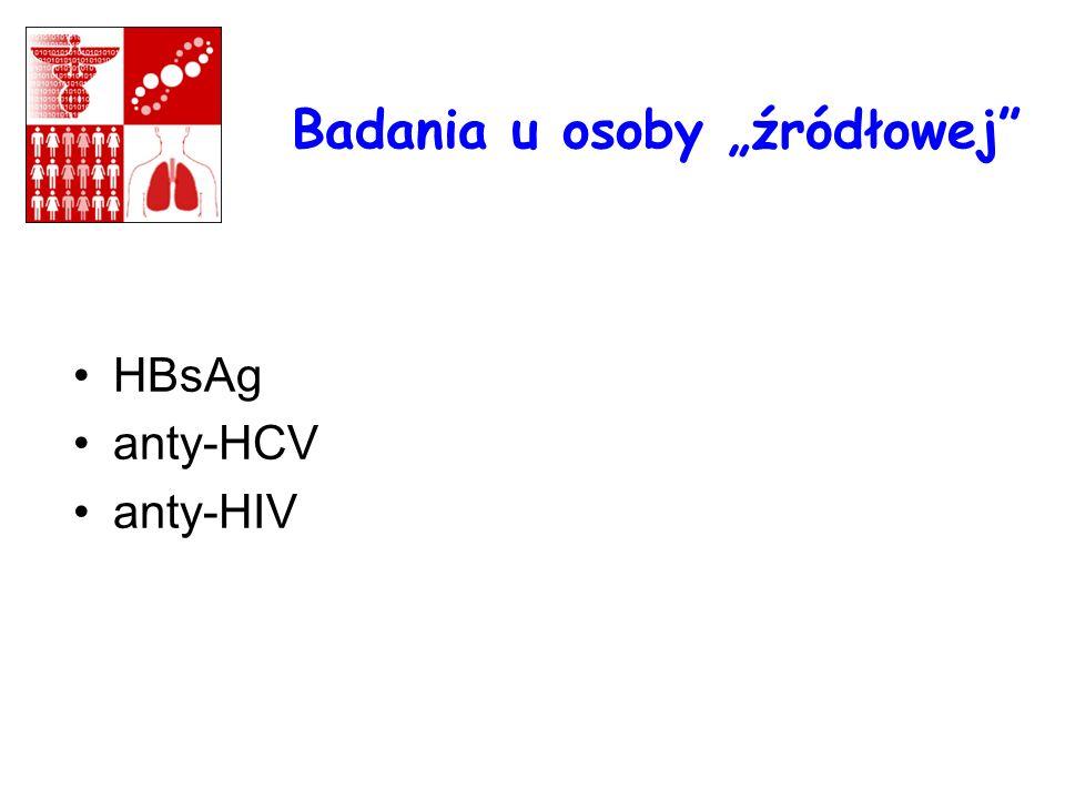 Badania u osoby źródłowej HBsAg anty-HCV anty-HIV 1..1..........., mm
