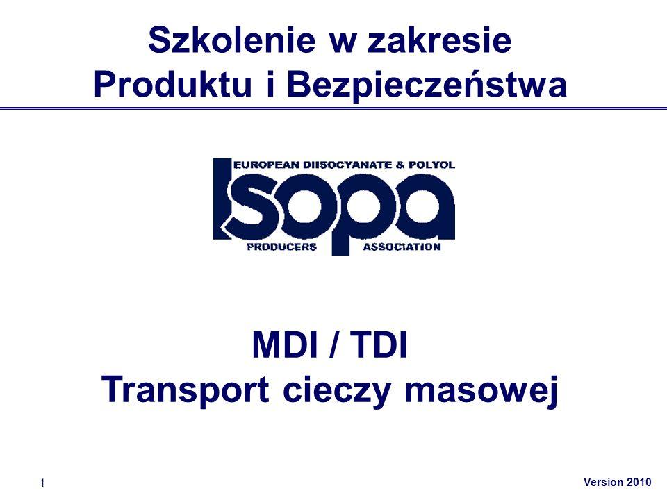 Version 2010 42 Dokumentacja (2) Klient potrzebuje: Kopię dokumentu transportowego podpisaną przez kierowcę i klienta Świadectwo Analizy Kierowca zachowuje: Kopię dokumentu transportowego podpisaną przez kierowcę i klienta Dla TDI: Uzyskaj lub zrób sam naniesienie do dokumentu transportowego: Pusty kontener zbiornika*), ostatni ładunek: UN 2078 Dwuizocyjanian toluenu 6.1, II *) lub: autocysterna; demontowalny zbiornik; przenośny zbiornik 3-minutowa kontrola po wyładowaniu (2)