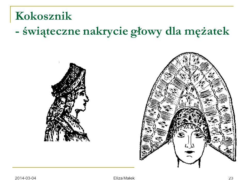 2014-03-04 Eliza Małek 23 Kokosznik - świąteczne nakrycie głowy dla mężatek