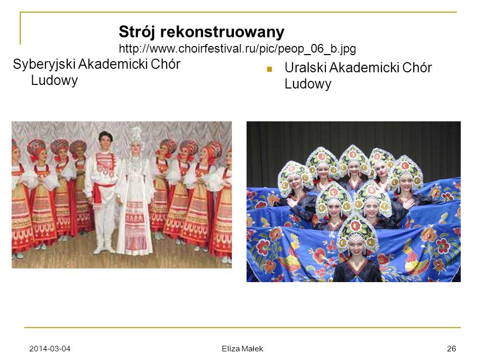 2014-03-04 Eliza Małek 26 Uralski Akademicki Chór Ludowy Syberyjski Akademicki Chór Ludowy Strój rekonstruowany http://www.choirfestival.ru/pic/peop_0