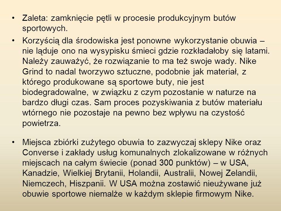 Zaleta: zamknięcie pętli w procesie produkcyjnym butów sportowych.