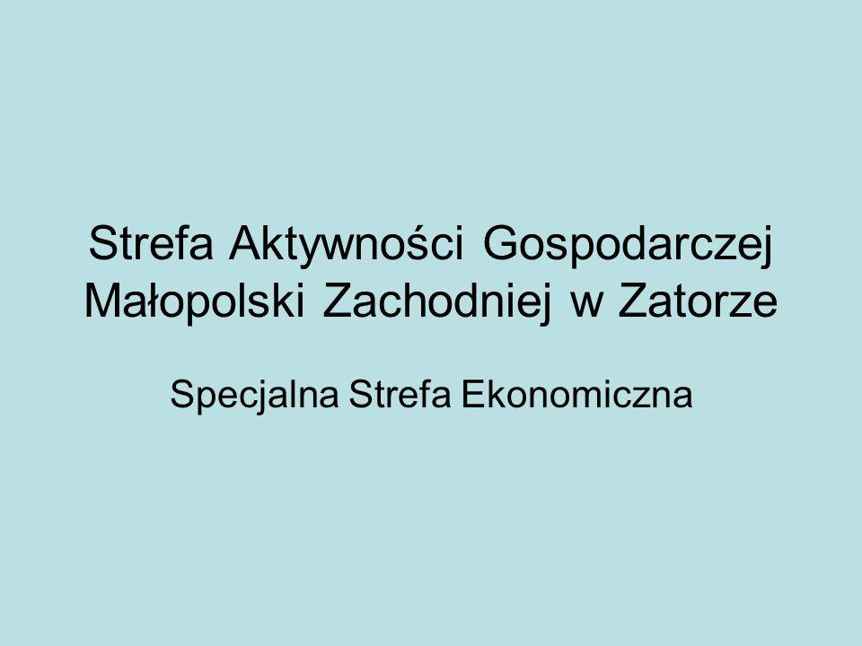 Strefa Aktywności Gospodarczej Małopolski Zachodniej w Zatorze Specjalna Strefa Ekonomiczna