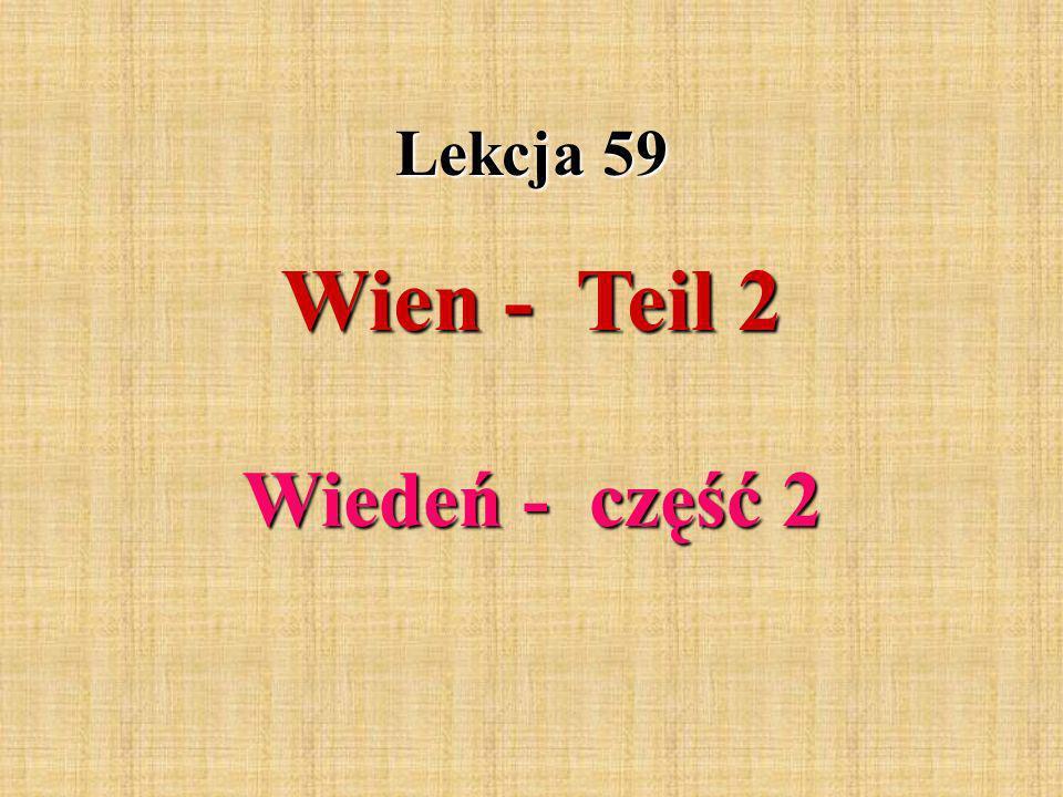 Wien - Teil 2 Lekcja 59 Wiedeń - część 2