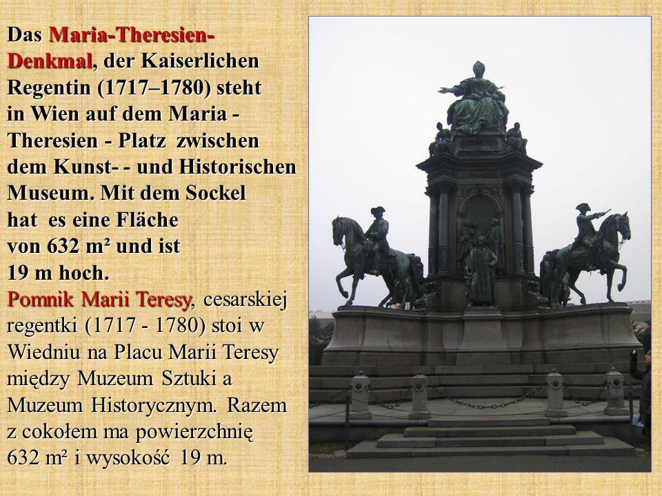 Das Maria-Theresien- Denkmal, der Kaiserlichen Regentin (1717–1780) steht in Wien auf dem Maria - Theresien - Platz zwischen dem Kunst- - und Historis