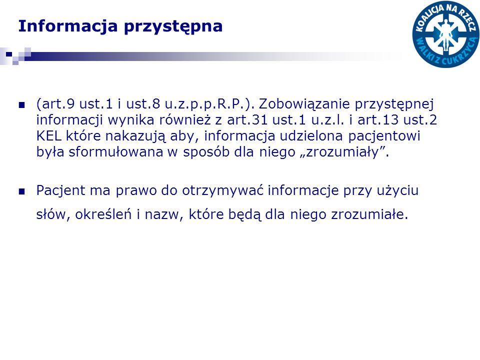 Informacja przystępna (art.9 ust.1 i ust.8 u.z.p.p.R.P.). Zobowiązanie przystępnej informacji wynika również z art.31 ust.1 u.z.l. i art.13 ust.2 KEL