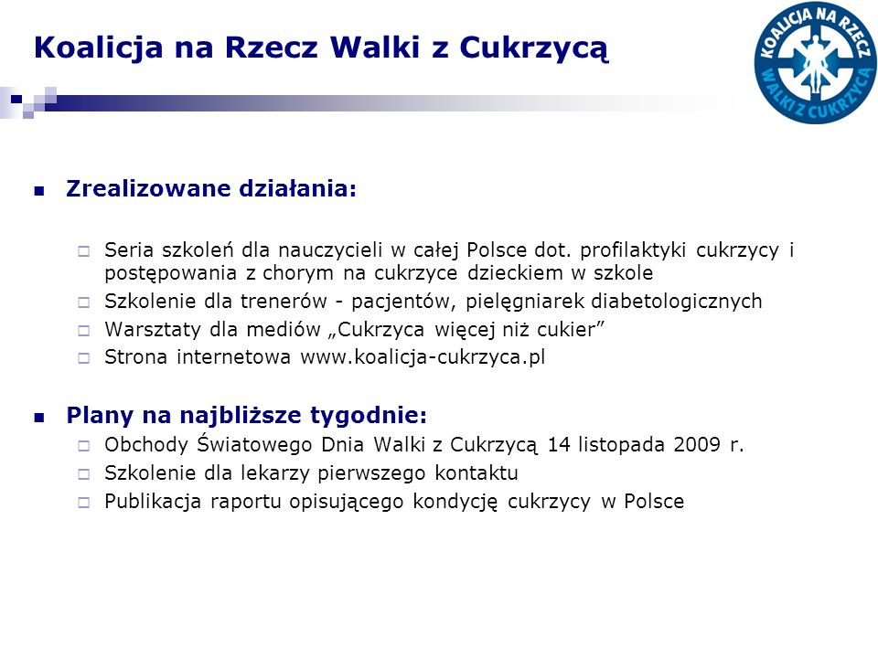 Tu jesteśmy… ETAP I - centralny Miejsce szkolenia: Warszawa Termin: wrze sień/październik Przedstawiciele Polskiego Stowarzyszenia Diabetyków, Górnośląskiego Stowarzyszenia Diabetyków oraz Polskiej Federacji Edukacji Diabetologicznej Trenerzy: pielęgniarka (PFED), dietetyk, psycholog, prawnik