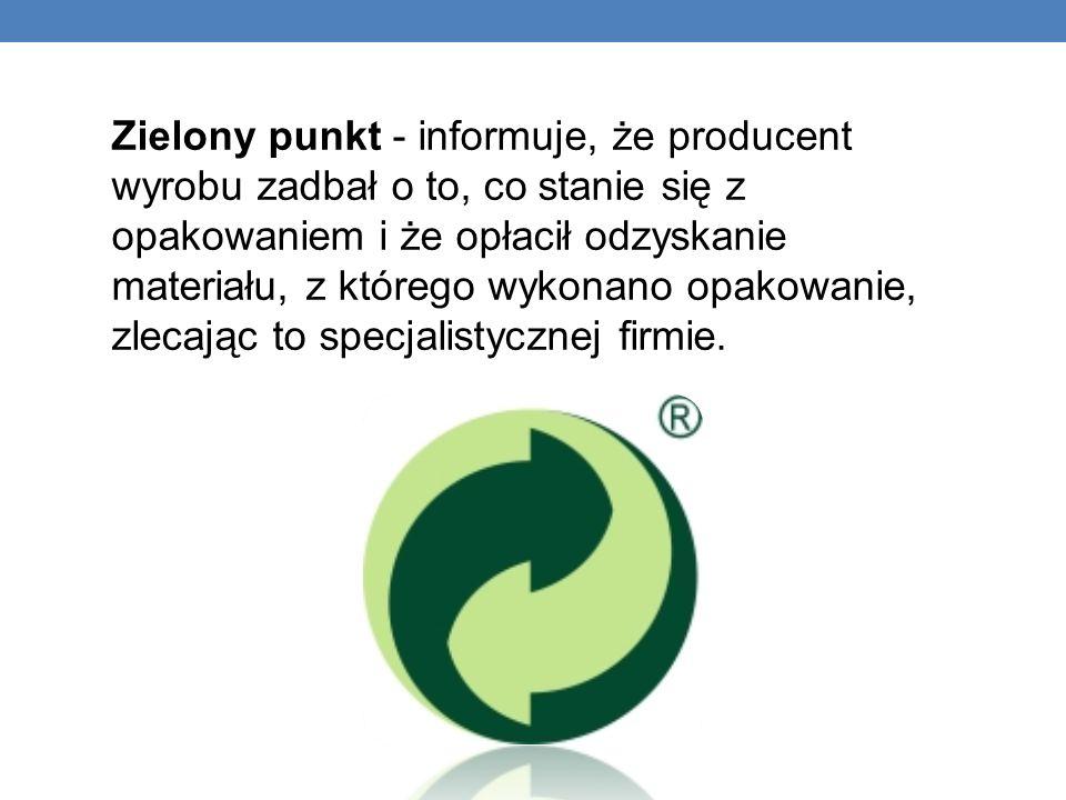 Zielony punkt - informuje, że producent wyrobu zadbał o to, co stanie się z opakowaniem i że opłacił odzyskanie materiału, z którego wykonano opakowan