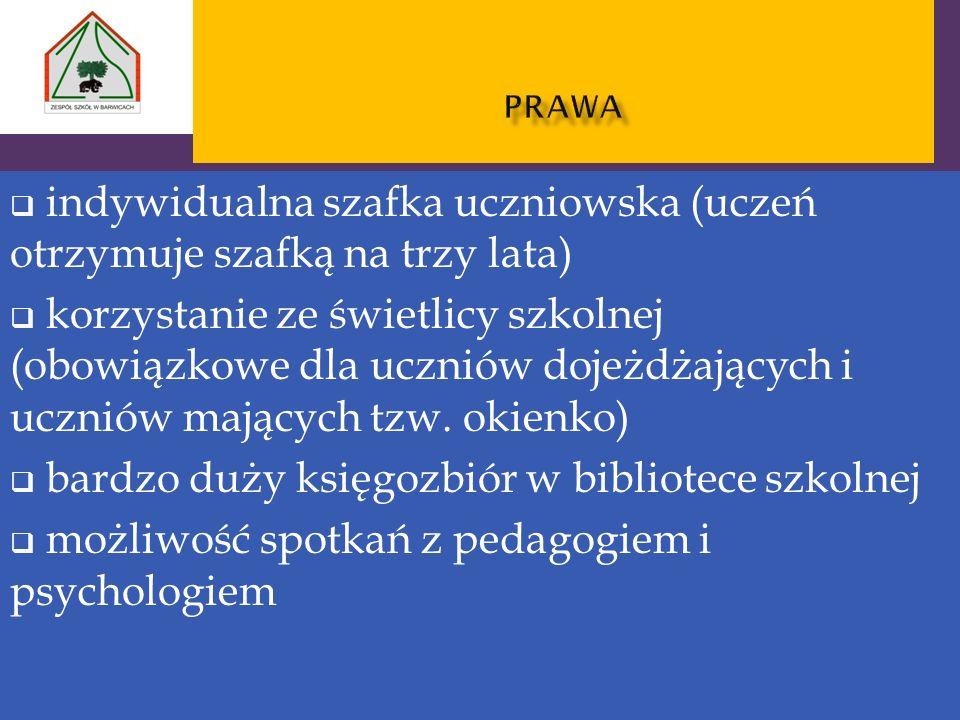 indywidualna szafka uczniowska (uczeń otrzymuje szafką na trzy lata) korzystanie ze świetlicy szkolnej (obowiązkowe dla uczniów dojeżdżających i uczni