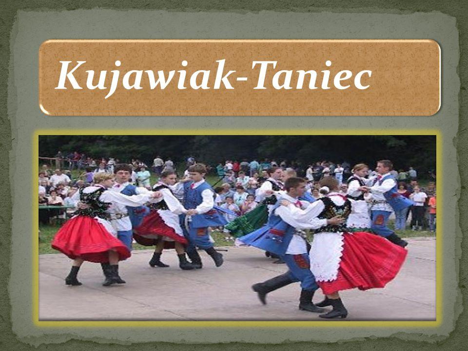 Kujawiak to taniec narodowy wywodzący się z ludowych tańców weselnych z regionu Kujaw.