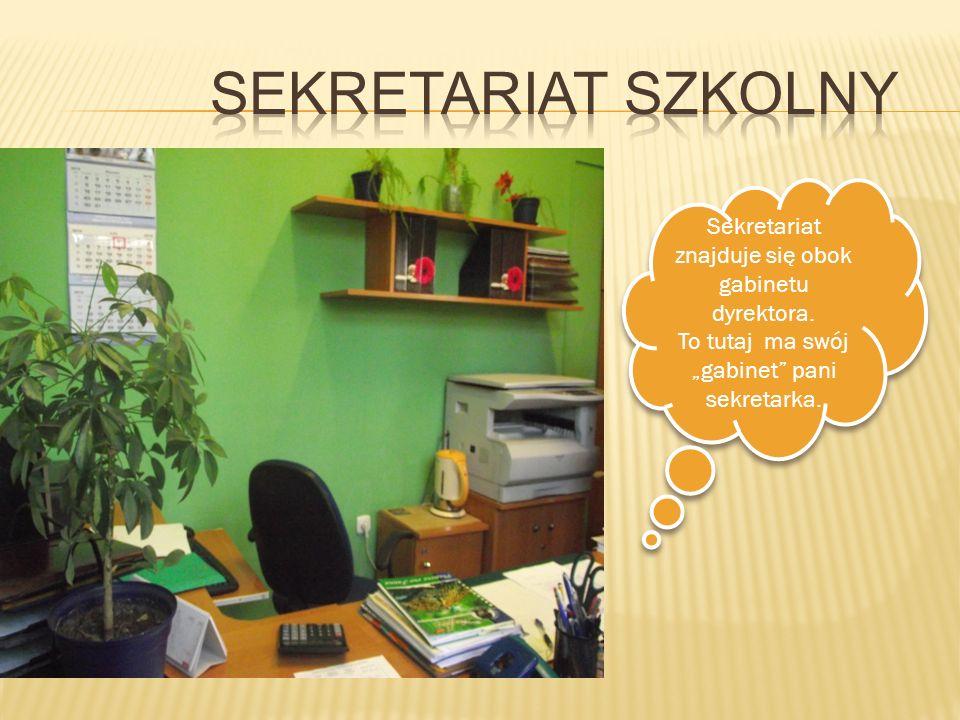 Sekretariat znajduje się obok gabinetu dyrektora. To tutaj ma swój gabinet pani sekretarka. Sekretariat znajduje się obok gabinetu dyrektora. To tutaj