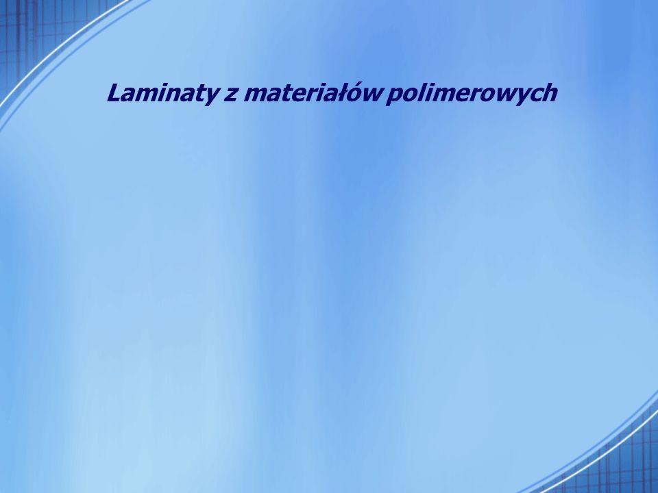 Laminaty z materiałów polimerowych