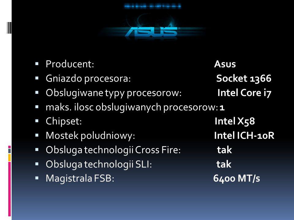 Producent: Asus Gniazdo procesora: Socket 1366 Obslugiwane typy procesorow: Intel Core i7 maks.