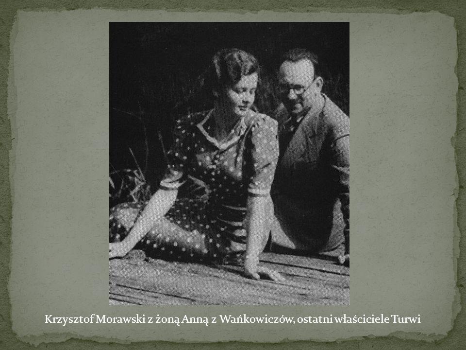 Krzysztof Morawski z żoną Anną z Wańkowiczów, ostatni właściciele Turwi