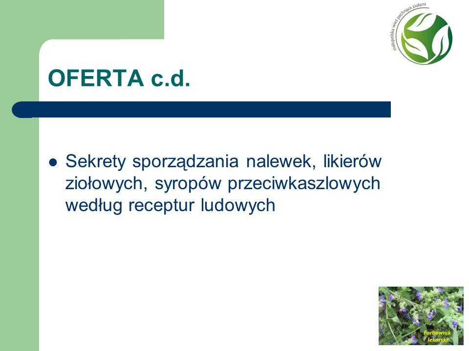 OFERTA c.d. Sekrety sporządzania nalewek, likierów ziołowych, syropów przeciwkaszlowych według receptur ludowych