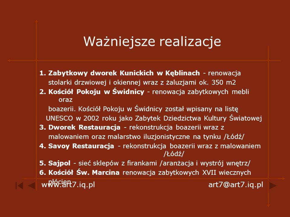 Ważniejsze realizacje 1. Zabytkowy dworek Kunickich w Kęblinach - renowacja stolarki drzwiowej i okiennej wraz z żaluzjami ok. 350 m2 2. Kościół Pokoj
