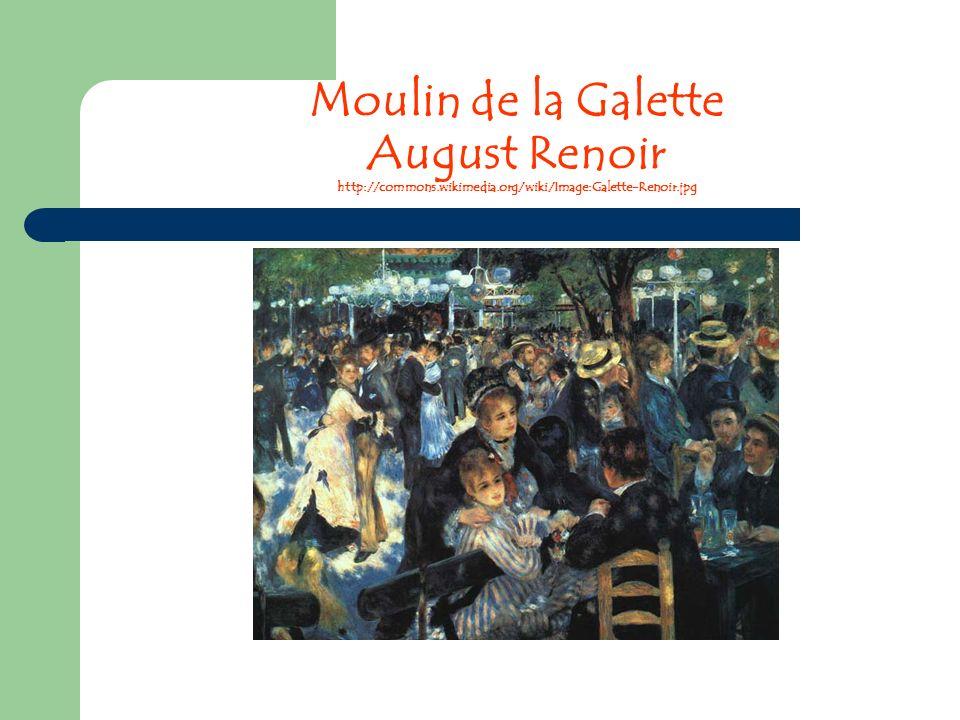 Moulin de la Galette August Renoir http://commons.wikimedia.org/wiki/Image:Galette-Renoir.jpg