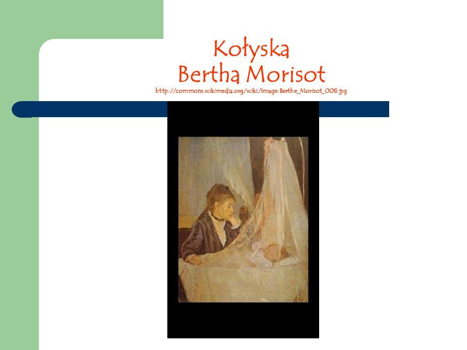 Kołyska Bertha Morisot http://commons.wikimedia.org/wiki/Image:Berthe_Morisot_008.jpg