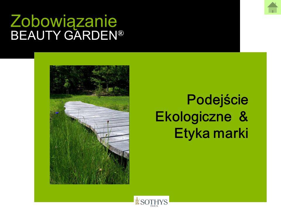 Zobowiązanie BEAUTY GARDEN ® Podejście Ekologiczne & Etyka marki