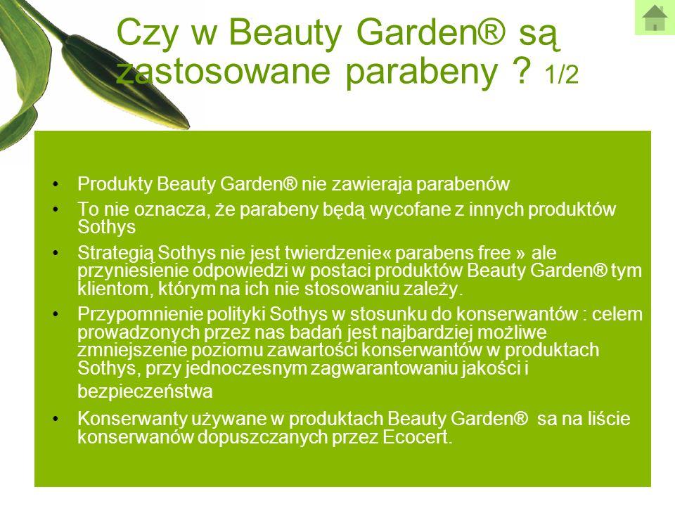 Czy w Beauty Garden® są zastosowane parabeny ? 1/2 Produkty Beauty Garden® nie zawieraja parabenów To nie oznacza, że parabeny będą wycofane z innych