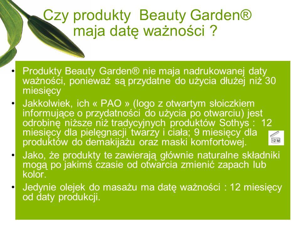 Czy produkty Beauty Garden® maja datę ważności ? Produkty Beauty Garden® nie maja nadrukowanej daty ważności, ponieważ są przydatne do użycia dłużej n