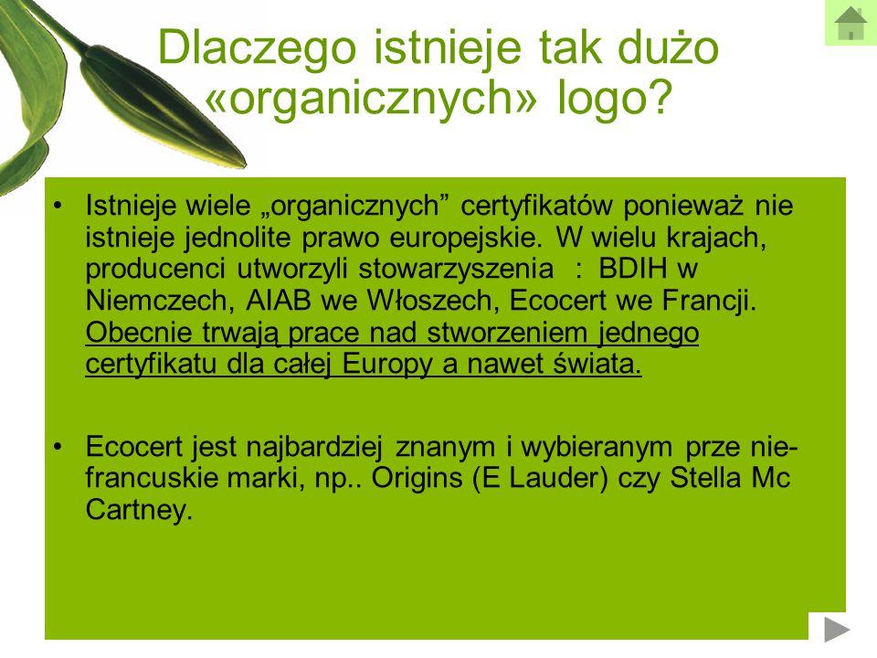 Dlaczego istnieje tak dużo «organicznych» logo? Istnieje wiele organicznych certyfikatów ponieważ nie istnieje jednolite prawo europejskie. W wielu kr