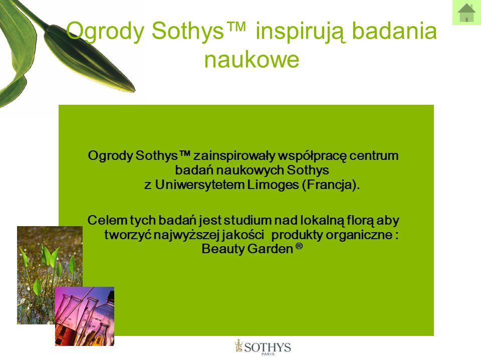 Ogrody Sothys inspirują badania naukowe Ogrody Sothys zainspirowały współpracę centrum badań naukowych Sothys z Uniwersytetem Limoges (Francja). Celem
