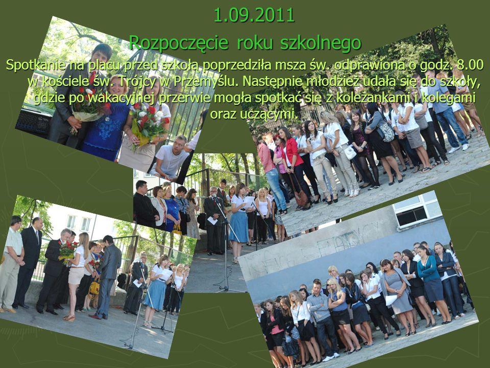 1.09.2011 Rozpoczęcie roku szkolnego Spotkanie na placu przed szkołą poprzedziła msza św. odprawiona o godz. 8.00 w kościele św. Trójcy w Przemyślu. N