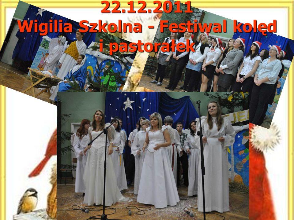 22.12.2011 Wigilia Szkolna - Festiwal kolęd i pastorałek